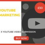 1 x YouTube Video Submission Marketing Package £20