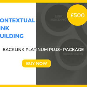 Contextual Link Building - Backlink Platinum Plus Package - £500